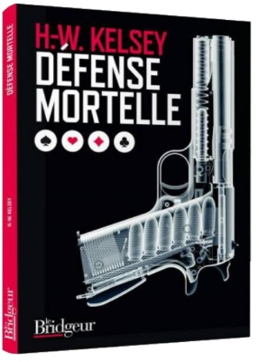 DEFENSE MORTELLE