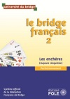 BRIDGE FRANCAIS Perfectionnement LES ENCHERES - Sans corrigés