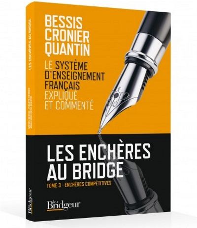 LES ENCHERES AU BRIDGE - TOME 3