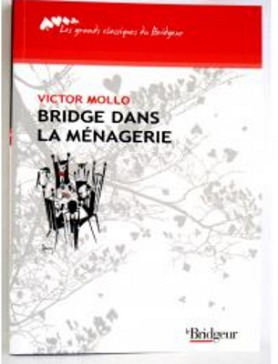 BRIDGE DANS LA MENAGERIE