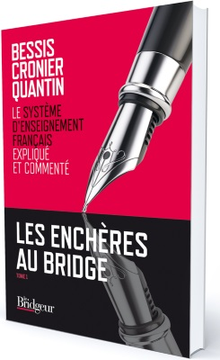 LES ENCHERES AU BRIDGE – TOME 1