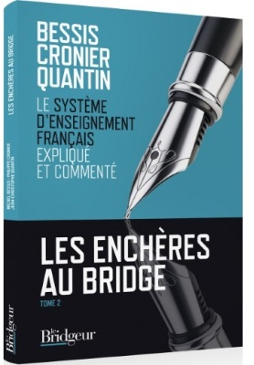 LES ENCHERES AU BRIDGE - TOME 2